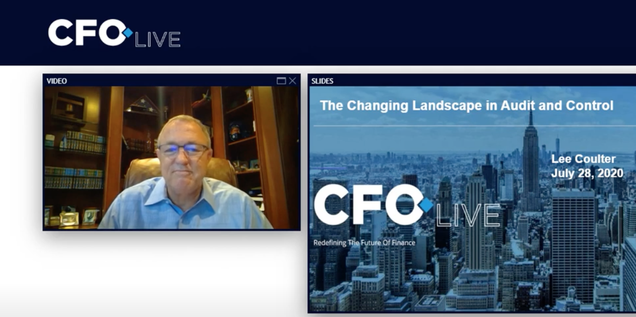 "Lee Coulter – ""The Changing Landscape of Audit and Control"" – From the CFO Live conference sponsored by CFO Magazine – July 2020"