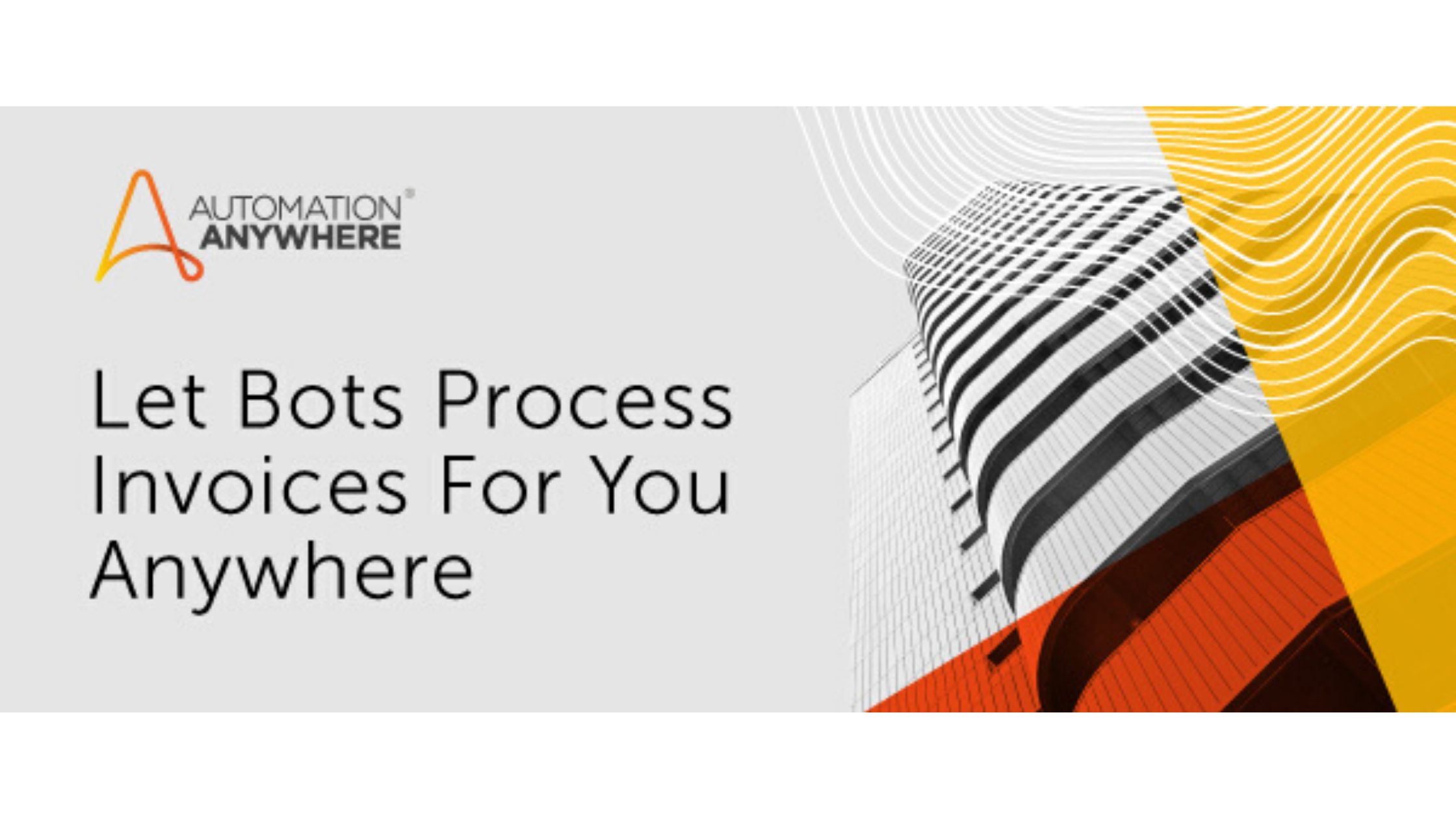 Process Your Invoices in Minutes with AI & RPA