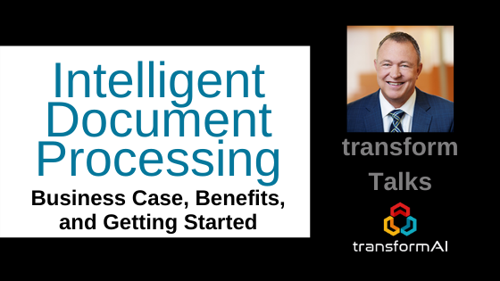 Intelligent Document Processing - Business Case, Benefits, and Getting Started with Lee Coulter