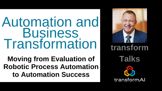 Moving from Evaluation of RPA to Automation and Transformation Success 2020