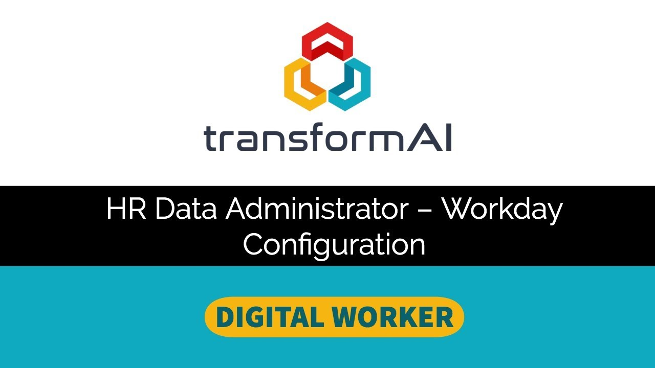 Digital Workday Data Administrator – Configuration