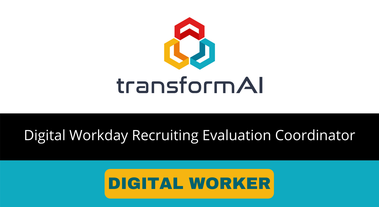 Digital Workday Recruiting Evaluation Coordinator