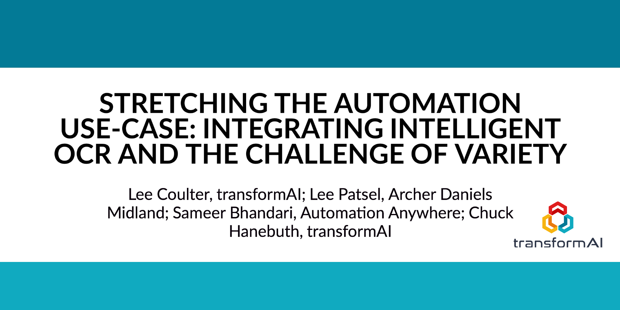 WHITE PAPER - STRETCHING THE AUTOMATION USE-CASE: INTEGRATING INTELLIGENT OCR AND THE CHALLENGE OF VARIETY