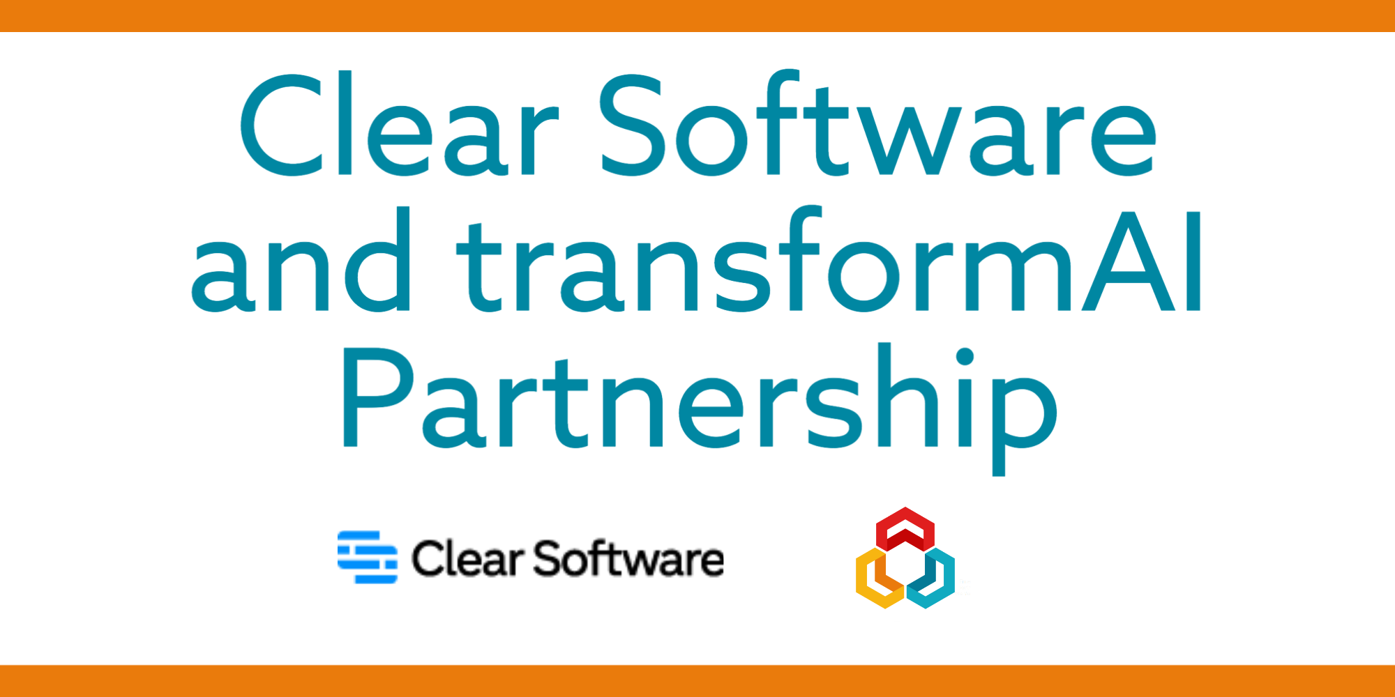 transformAI and Clear Software Announce Partnership